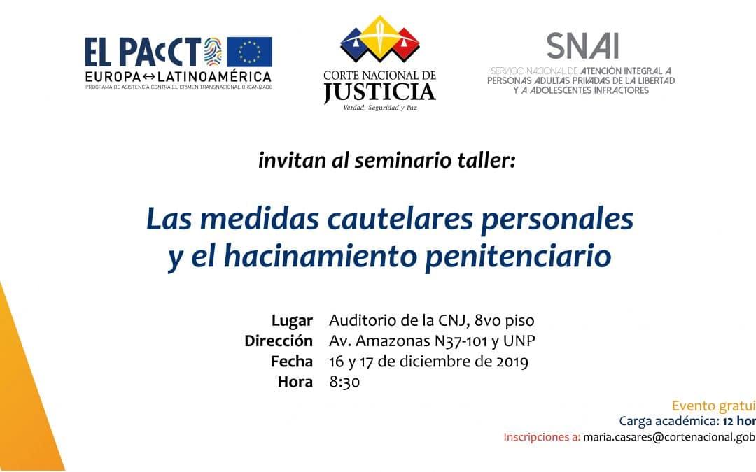 Medidas cautelares y hacinamiento penitenciario se abordarán en seminario liderado por PacCto, CNJ y SNAI